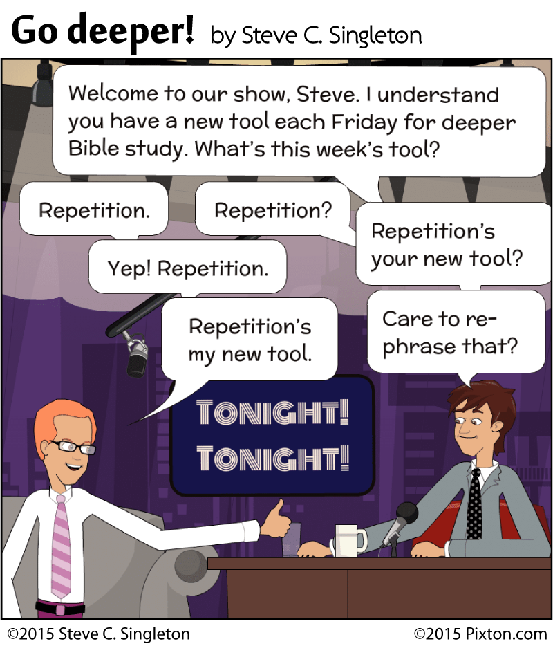 repetition as tool for Bible study
