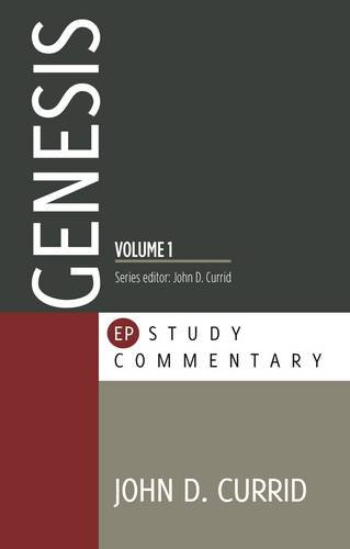 45373: Genesis, Volume 1 (1:1 - 25:18): An EP Study Commentary