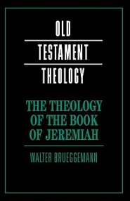 844543: The Theology of the Book of Jeremiah